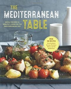 Mediterranean Table Simple Recipes Healthy Living Mediterranean Diet Sonoma Press 978-1942411178 Product Image