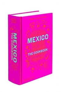 Mexico The Cookbook by Margarita Carrillo Arronte ISBN 978-0714867526 Product Image