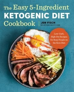 The Easy 5-Ingredient Ketogenic Diet Cookbook by Jen Fisch 978-1939754448 Product Image