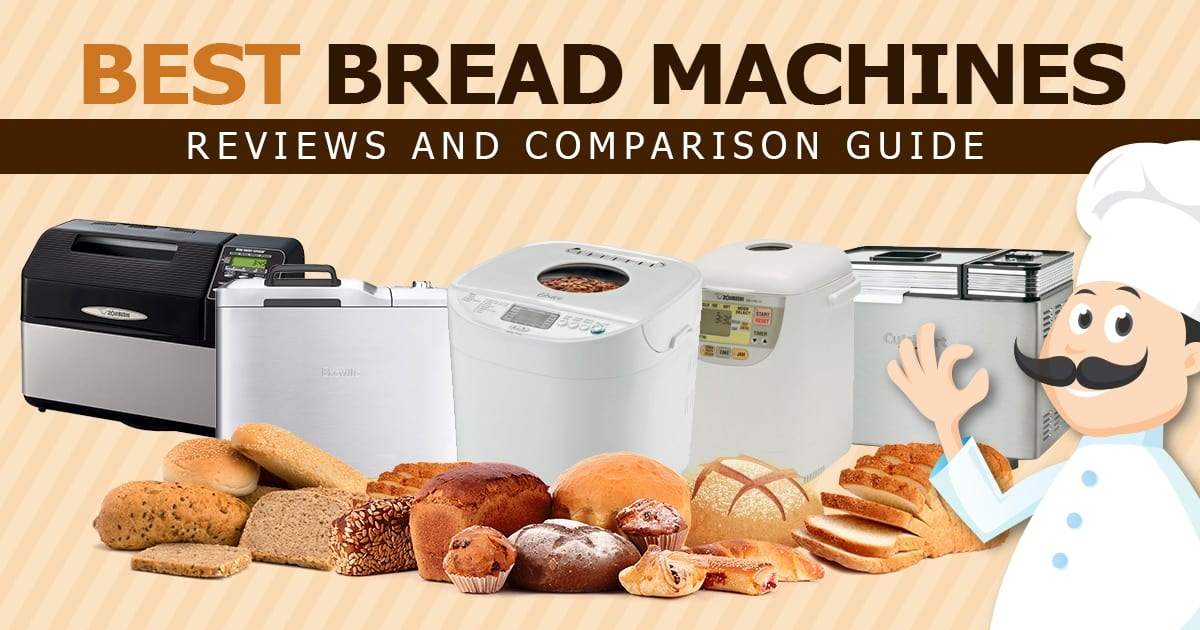 Best Bread Machine/Maker