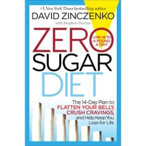 Zero Sugar Diet The 14 Day Plan To Flatten Your Belly, Crush Cravings, And Help Keep You Lean For Life